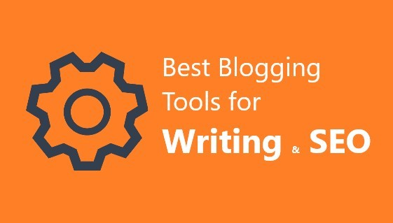 5 Best Useful blogging tools for Writing & SEO
