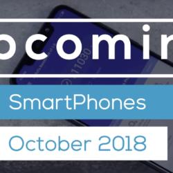 Best upcoming smartphone in October 2018