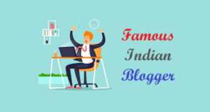Famous Indian Blogger - Best Hindi Blogs