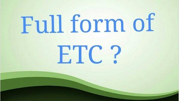 ETC Full Form in Hindi