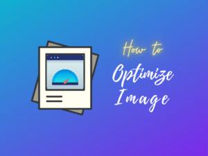 Proper Image Optimization कैसे करें?